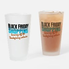 Black Friday - Thanksgiving Calorie Drinking Glass