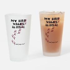 My Bird Walks... Drinking Glass