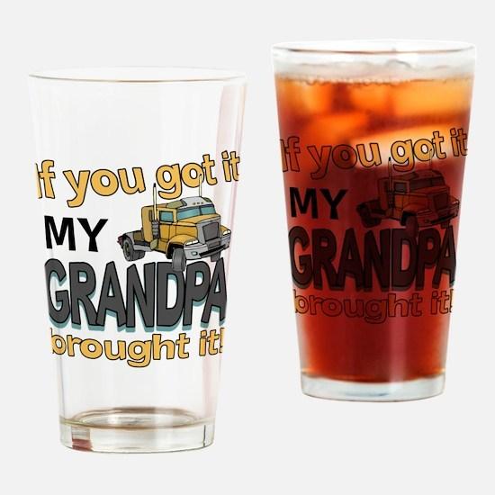 Grandpa Brought it Drinking Glass