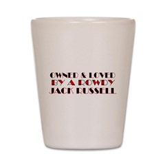 Owned & Loved by a JRT Shot Glass