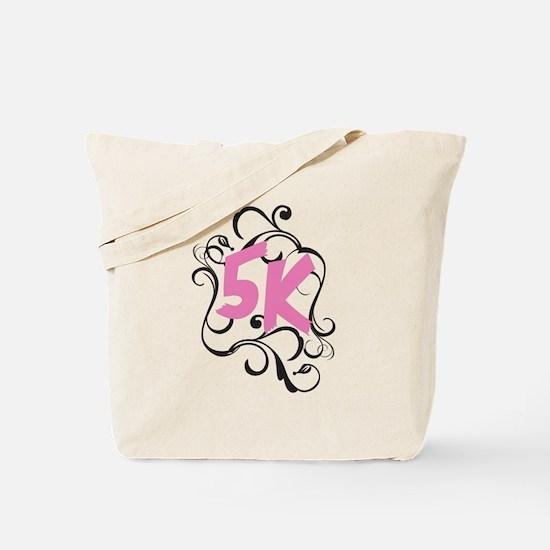 Fancy 5k Tote Bag