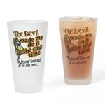 The Devil Made Me Do It Drinking Glass