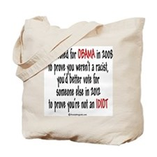If You Voted For Obama Tote Bag