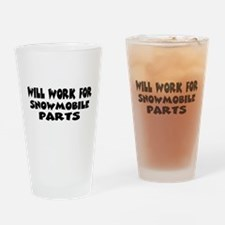 Will Work For Snowmobile Part Drinking Glass