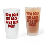 Back of my Sled Drinking Glass