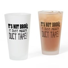 Not Broke - Duct Tape Drinking Glass
