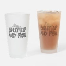 Shut up and fish. Drinking Glass