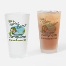 > Fishing - Marriage - License Drinking Glass