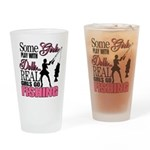 Real Girls Go Fishing Drinking Glass