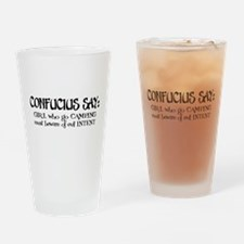 Confucius say: Girl Camping Drinking Glass