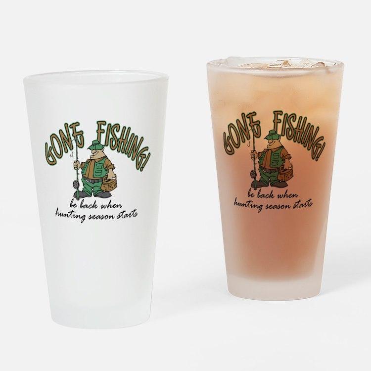 Gone Fishing - Hunting Season Drinking Glass