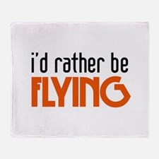 I'd rather be flying Throw Blanket
