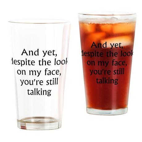 still talking Drinking Glass