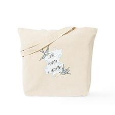La Vita e Bella - Life is Bea Tote Bag