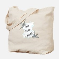 La Vita e Bella - Life is Bea Tote Bag