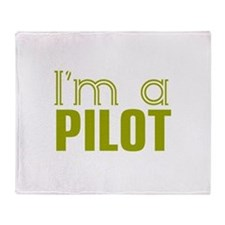 I'm a Pilot Throw Blanket