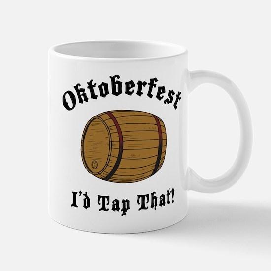 Oktoberfest I'd Tap That Mug