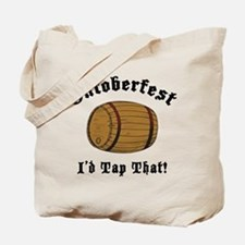 Oktoberfest I'd Tap That Tote Bag