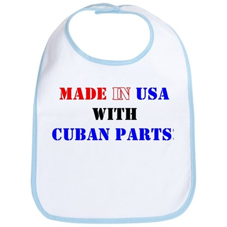Made in USA with Cuban Parts! Bib