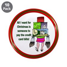 "All I Want for Christmas 3.5"" Button (10 pack)"