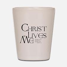 Christ Lives in Me Shot Glass