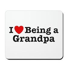 I Love Being a Grandpa  Mousepad