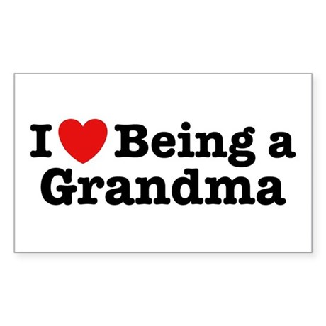 I Love Being a Grandma Rectangle Sticker
