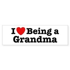 I Love Being a Grandma Bumper Bumper Sticker