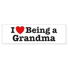 I Love Being a Grandma Bumper Bumper Stickers