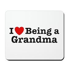 I Love Being a Grandma  Mousepad