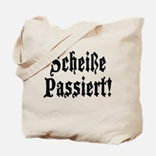 German Scheiße Passiert! Shit Happens Tote Bag