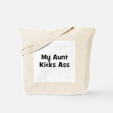 My Aunt Kicks Ass Tote Bag