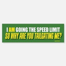 TG 1  I am going speed Bumper Bumper Bumper Sticker