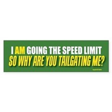 TG 1  I am going speed Bumper Bumper Sticker