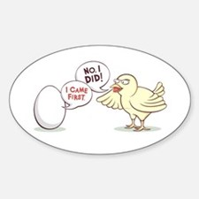"""""""Chicken or the Egg?"""" Sticker (Oval)"""