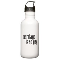 Marriage is so gay Water Bottle