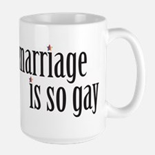 Marriage is so gay Ceramic Mugs