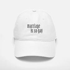 Marriage is so gay Baseball Baseball Cap