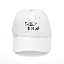 Marriage is so gay Baseball Cap