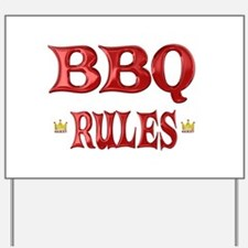 BBQ Rules Yard Sign