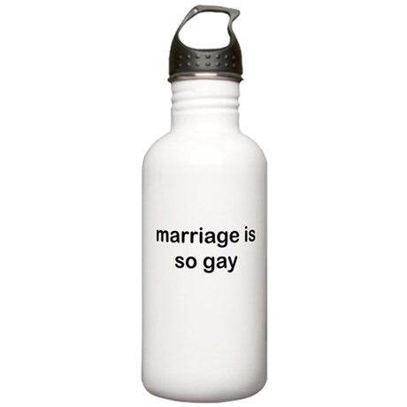 Marriage is so Gay Stainless Water Bottle 1.0L