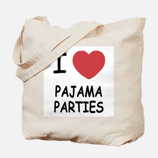 I heart pajama parties Tote Bag