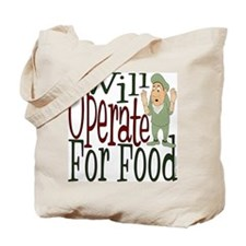 Will Operate Tote Bag