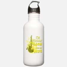 I'm Rockin' Yellow for my Wif Water Bottle