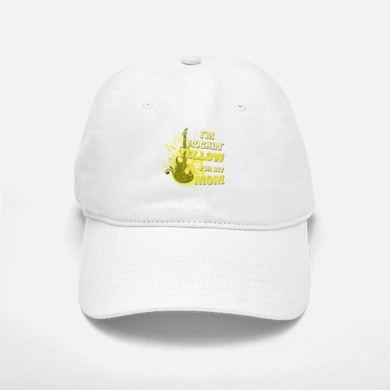 I'm Rockin' Yellow for my Mom Baseball Baseball Cap