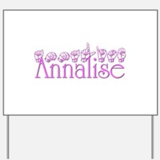 Annalise Yard Sign