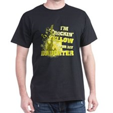 I'm Rockin' Yellow for my Dau T-Shirt