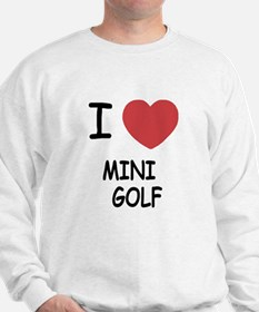 I heart mini golf Sweatshirt