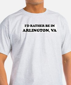 Rather be in Arlington Ash Grey T-Shirt
