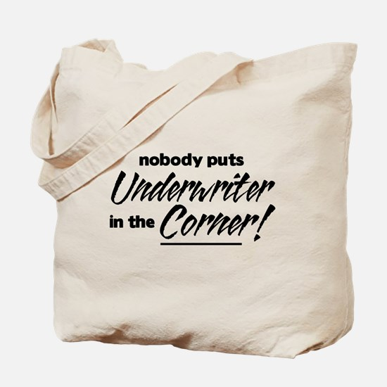 Underwriter Nobody Corner Tote Bag